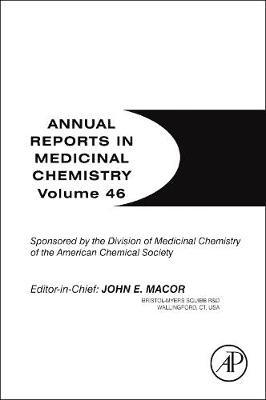 Annual Reports in Medicinal Chemistry: Volume 46 - Annual Reports in Medicinal Chemistry (Paperback)