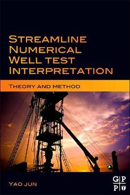 Streamline Numerical Well Test Interpretation: Theory and Method (Hardback)