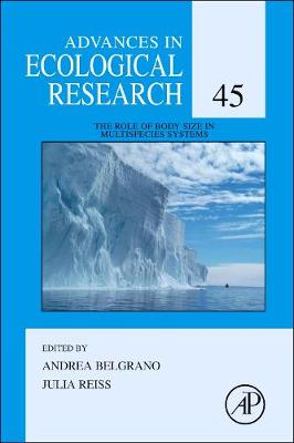 The Role of Body Size in Multispecies Systems: Volume 45 - Advances in Ecological Research (Hardback)