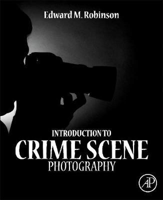 Introduction to Crime Scene Photography (Hardback)