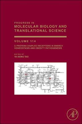 G Protein-Coupled Receptors in Energy Homeostasis and Obesity Pathogenesis: Volume 114 - Progress in Molecular Biology and Translational Science (Hardback)