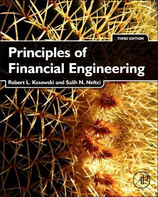 principles of financial engineering kosowski robert neftci salih n pdf
