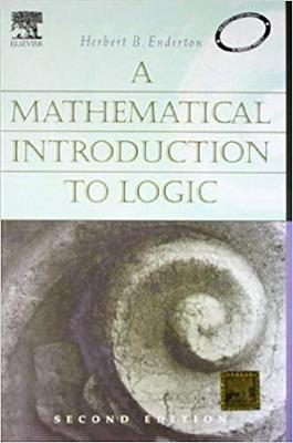 A Mathematical Introduction to Logic (Hardback)