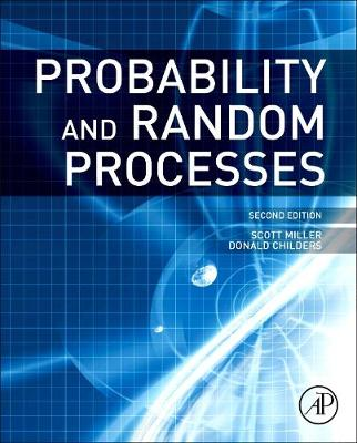 Probability and Random Processes: With Applications to Signal Processing and Communications (Paperback)
