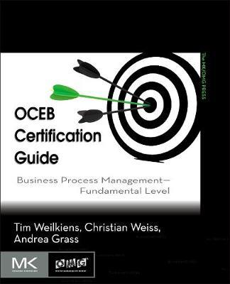 OCEB Certification Guide: Business Process Management Fundamental Level (Paperback)