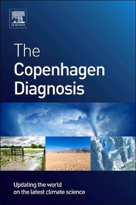 The Copenhagen Diagnosis: Updating the World on the Latest Climate Science (Paperback)