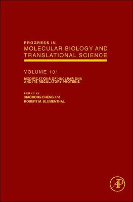 Modifications of Nuclear DNA and its Regulatory Proteins: Volume 101 - Progress in Molecular Biology and Translational Science (Hardback)