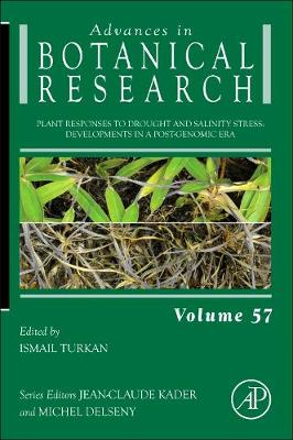Plant Responses to Drought and Salinity stress: Volume 57: Developments in a Post-Genomic Era - Advances in Botanical Research (Hardback)