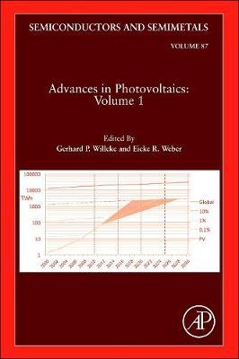 Advances in Photovoltaics: Part 1: Volume 87 - Semiconductors and Semimetals (Hardback)