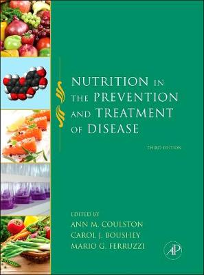 Nutrition in the Prevention and Treatment of Disease, Third Editon (Hardback)