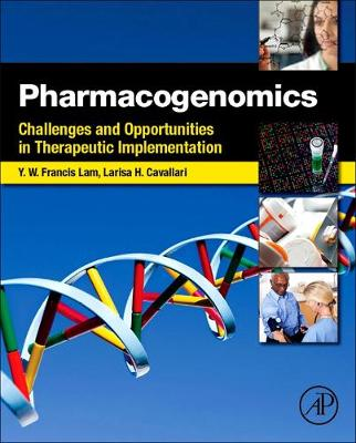 Pharmacogenomics: Challenges and Opportunities in Therapeutic Implementation (Hardback)