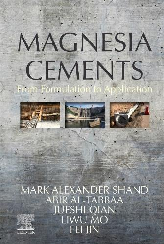 Magnesia Cements: From Formulation to Application (Hardback)