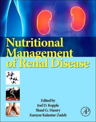 Nutritional Management of Renal Disease (Hardback)