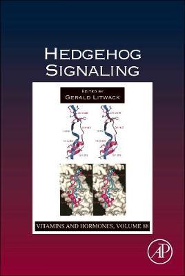 Hedgehog Signaling: Volume 88 - Vitamins and Hormones (Hardback)