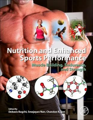 Nutrition and Enhanced Sports Performance: Recommendations for Muscle Building (Hardback)