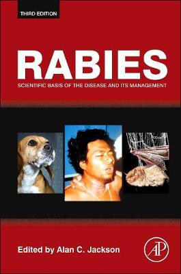 Rabies: Scientific Basis of the Disease and Its Management (Hardback)
