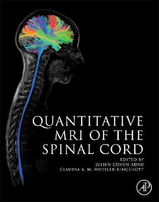 Quantitative MRI of the Spinal Cord (Hardback)
