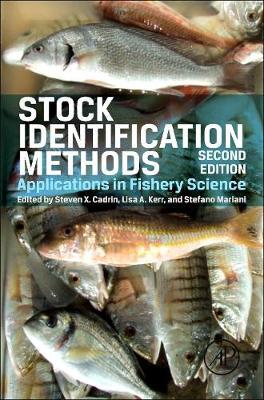 Stock Identification Methods: Applications in Fishery Science (Hardback)
