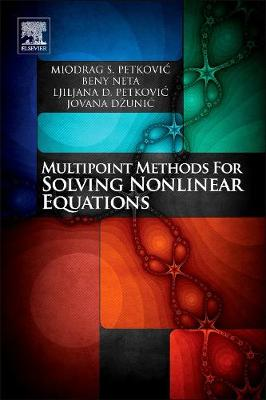 Multipoint Methods for Solving Nonlinear Equations (Hardback)