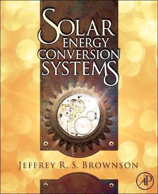 Solar Energy Conversion Systems (Hardback)