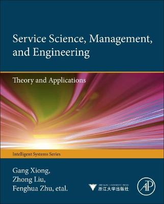 Service Science, Management, and Engineering:: Theory and Applications (Hardback)