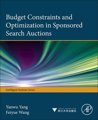 Budget constraints and optimization in sponsored search auctions (Hardback)