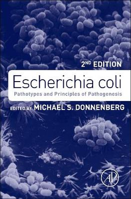 Escherichia coli: Pathotypes and Principles of Pathogenesis (Hardback)