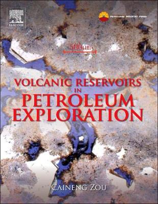 Volcanic Reservoirs in Petroleum Exploration (Hardback)