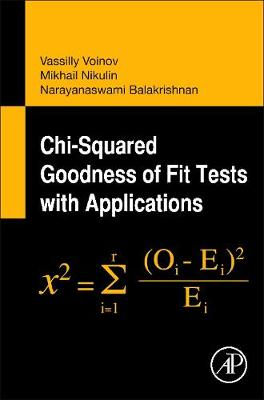 Chi-Squared Goodness of Fit Tests with Applications (Hardback)