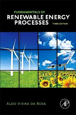 Fundamentals of Renewable Energy Processes (Hardback)
