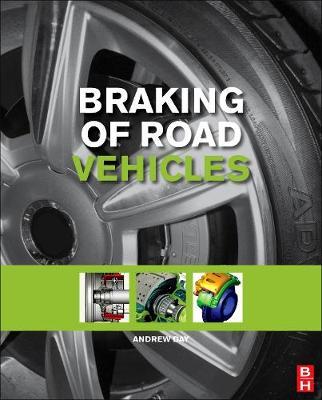 Braking of Road Vehicles (Hardback)
