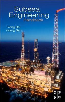 Subsea Engineering Handbook (Hardback)