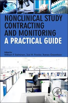 Nonclinical Study Contracting and Monitoring: A Practical Guide (Paperback)