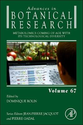 Metabolomics Coming of Age with its Technological Diversity: Volume 67 - Advances in Botanical Research (Hardback)