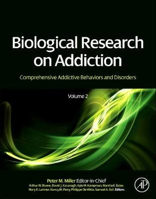 Biological Research on Addiction: Comprehensive Addictive Behaviors and Disorders, Volume 2 (Hardback)