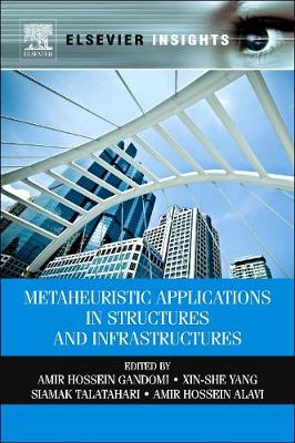 Metaheuristic Applications in Structures and Infrastructures (Hardback)