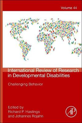 Challenging Behavior: Volume 44 - International Review of Research in Developmental Disabilities (Hardback)