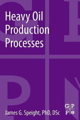 Heavy Oil Production Processes (Paperback)