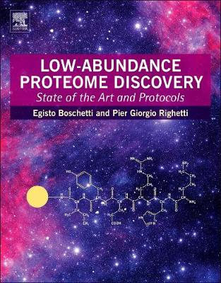 Low-Abundance Proteome Discovery: State of the Art and Protocols (Paperback)