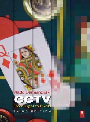CCTV: From Light to Pixels (Hardback)