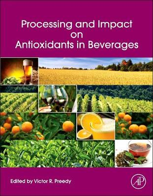 Processing and Impact on Antioxidants in Beverages (Hardback)