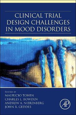 Clinical Trial Design Challenges in Mood Disorders (Hardback)