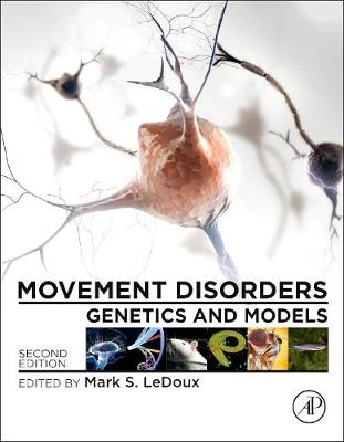 Movement Disorders: Genetics and Models (Hardback)
