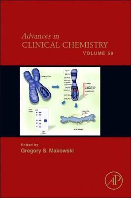 Advances in Clinical Chemistry: Volume 59 - Advances in Clinical Chemistry (Hardback)