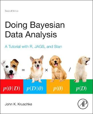 Doing Bayesian Data Analysis: A Tutorial with R, JAGS, and Stan (Hardback)