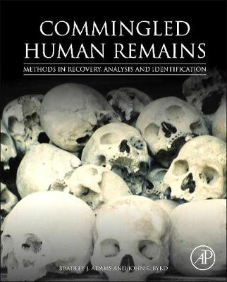 Commingled Human Remains: Methods in Recovery, Analysis, and Identification (Paperback)