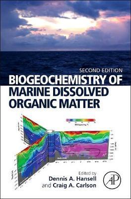 Biogeochemistry of Marine Dissolved Organic Matter (Hardback)