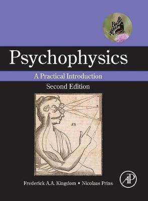 Psychophysics: A Practical Introduction (Hardback)