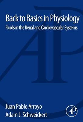 Back to Basics in Physiology: Fluids in the Renal and Cardiovascular Systems (Paperback)