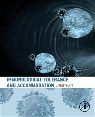 Immunological Tolerance and Accommodation (Hardback)